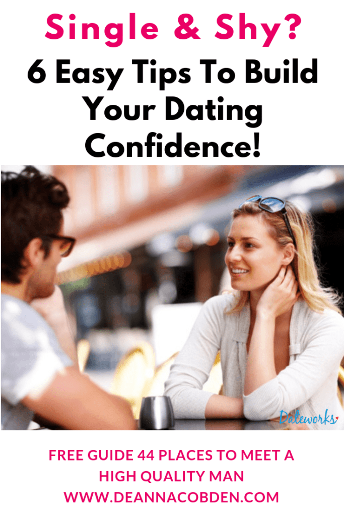 Shy & Single? 6 Easy Tips To Build Dating Confidence