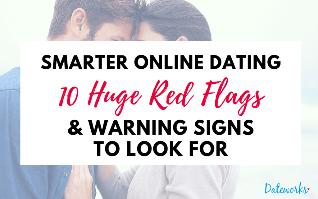 https://dateworks.ca/wp-content/uploads/2014/06/online-dating-profile-red-flags-warning-signs-1024x640.png