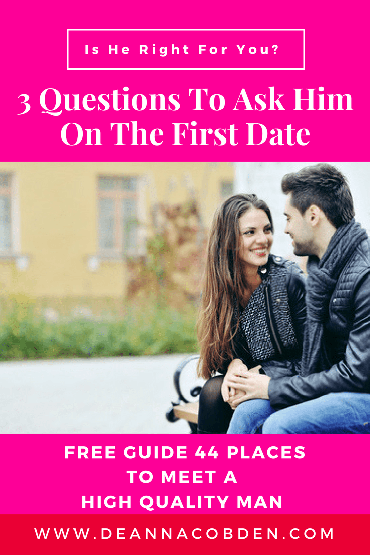 3 Questions To Ask On A First Date
