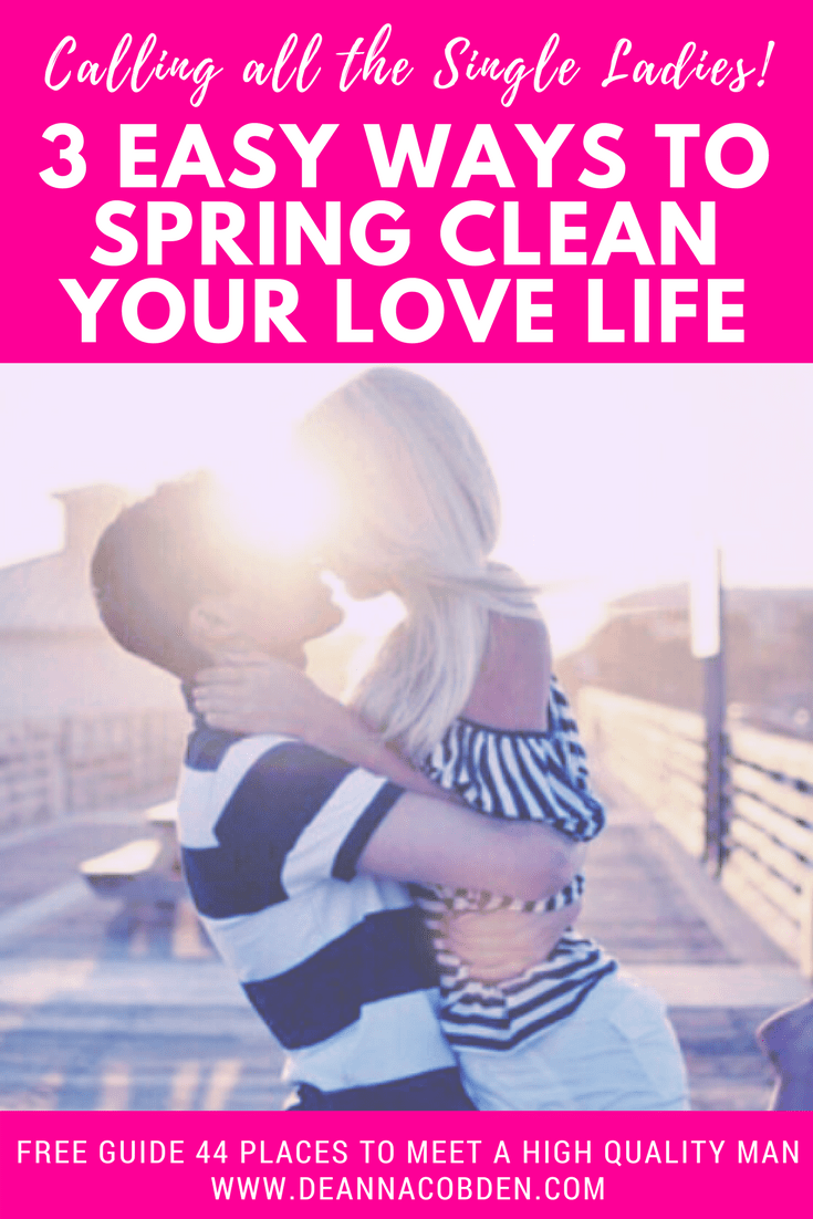 Single Ladies Spring Clean Love Life
