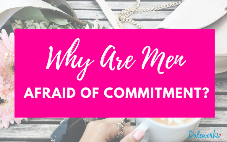Are Men Afraid Of Commitment?