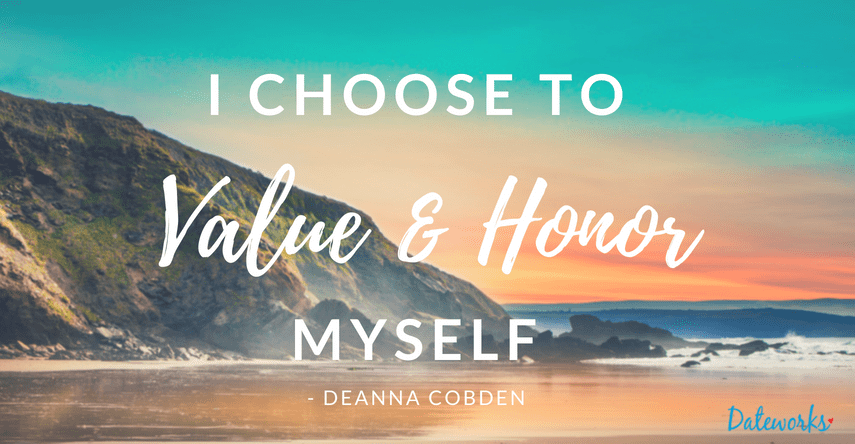 affirmation I choose to value & honor myself