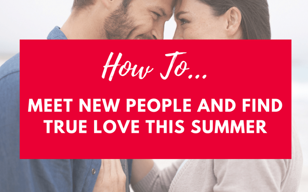 How to meet true love