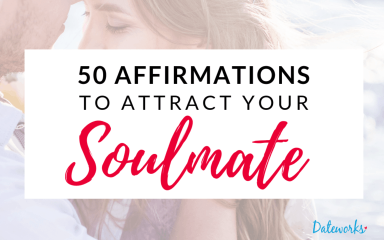 50 Love Affirmations To Attract Your Soulmate
