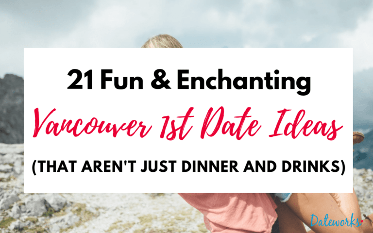 21 Amazing Vancouver First Date Ideas (that aren't just dinner and drinks)
