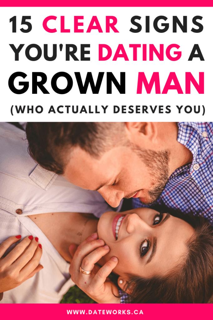 15 Signs That You Are Dating A Grown Man who is emotionally mature