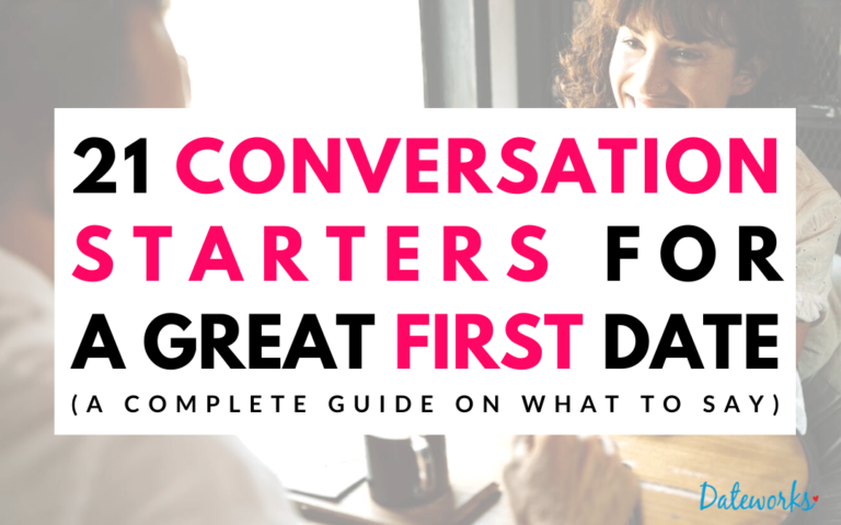 21 Conversation Starters For A First Date (Spark Chemistry Every time)