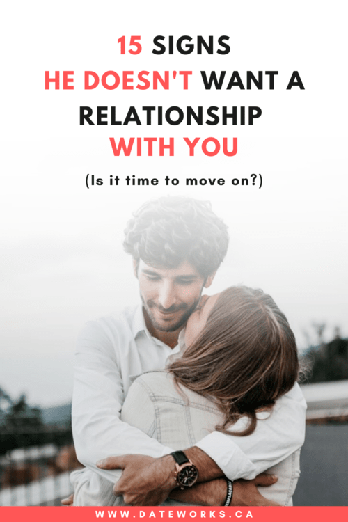 Signs-He-Doesnt-Want-A-Relationship-With-You1-min