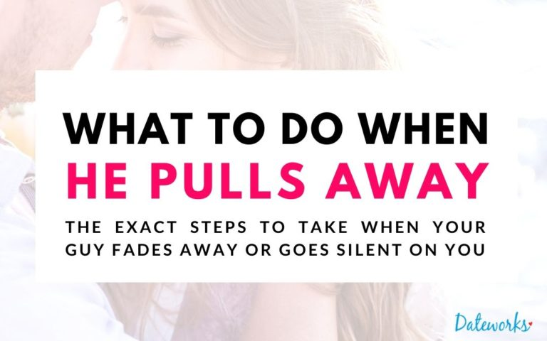 What To Do When He Pulls Away (Exact Steps To Stay High Value)