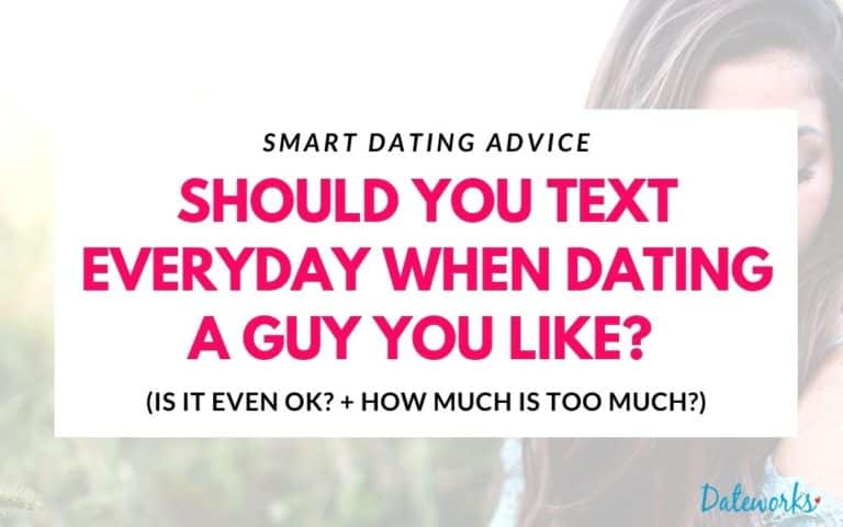 Should You Text Everyday When Dating (How Much Is OK?)