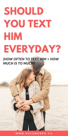 You when dating text everyday should Should you