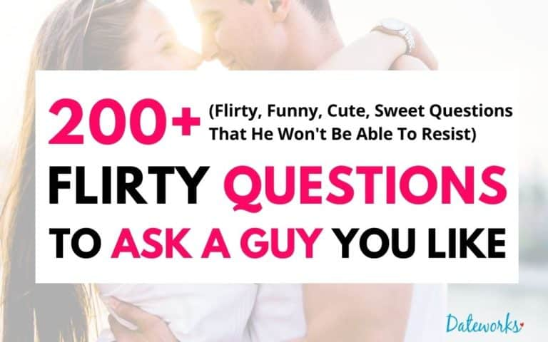 200+ Flirty Questions To Ask A Guy (He Won't Be Able To Resist You)