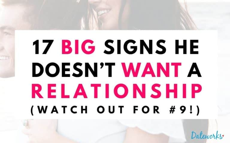 17 Big Signs He Doesn't Want a Relationship With You (Watch Out For #9)