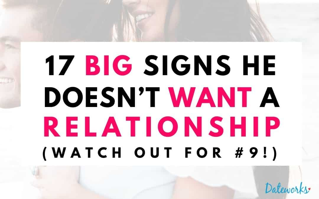 The Biggest Signs That He Doesn't Want A Relationship With You